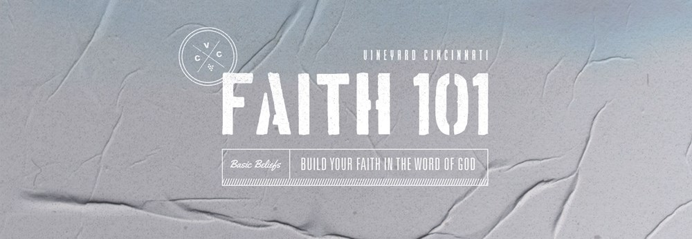 Faith 101: Basic Beliefs Virtual